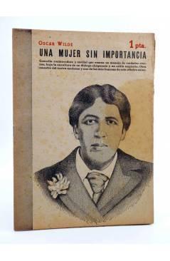 Cubierta de REVISTA LITERARIA NOVELAS Y CUENTOS 835. UNA MUJER SIN IMPORTANCIA (Oscar Wilde) Dédalo 1947
