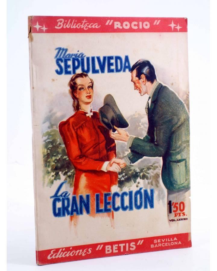 Cubierta de BIBLIOTECA ROCÍO 82. LA GRAN LECCIÓN (María Sepúlveda) Betis Circa 1940