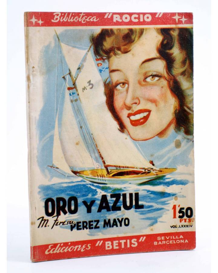 Cubierta de BIBLIOTECA ROCÍO 84. ORO Y AZUL (M. Teresa Pérez Mayo) Betis Circa 1940