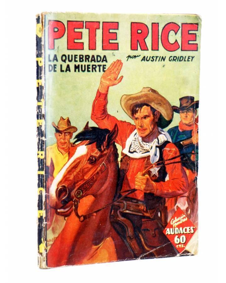 Cubierta de HOMBRES AUDACES: PETE RICE 4. LA QUEBRADA DE LA MUERTE (Austin Gridley) Molino 1936