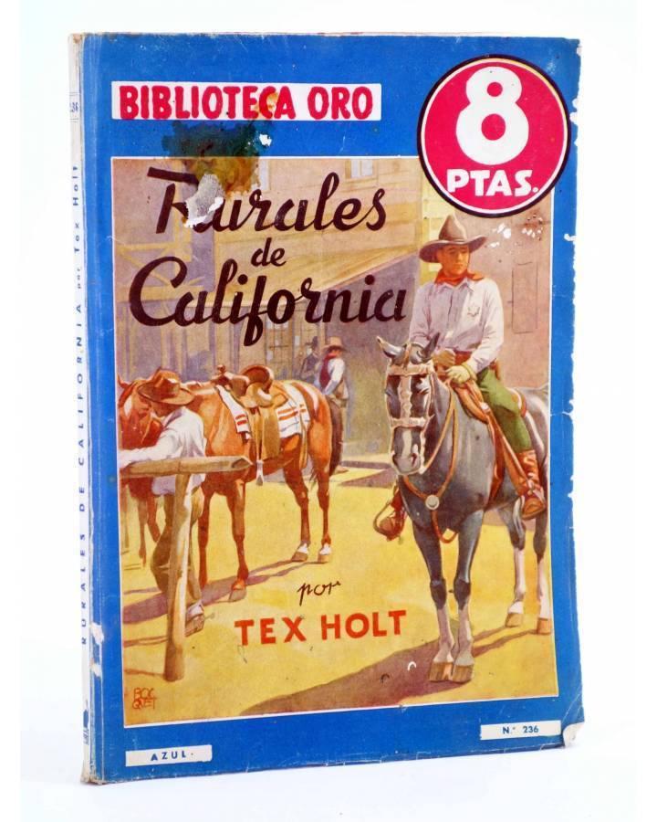 Cubierta de BIBLIOTECA ORO AZUL 236. RURALES DE CALIFORNIA (Tex Holt) Molino 1948