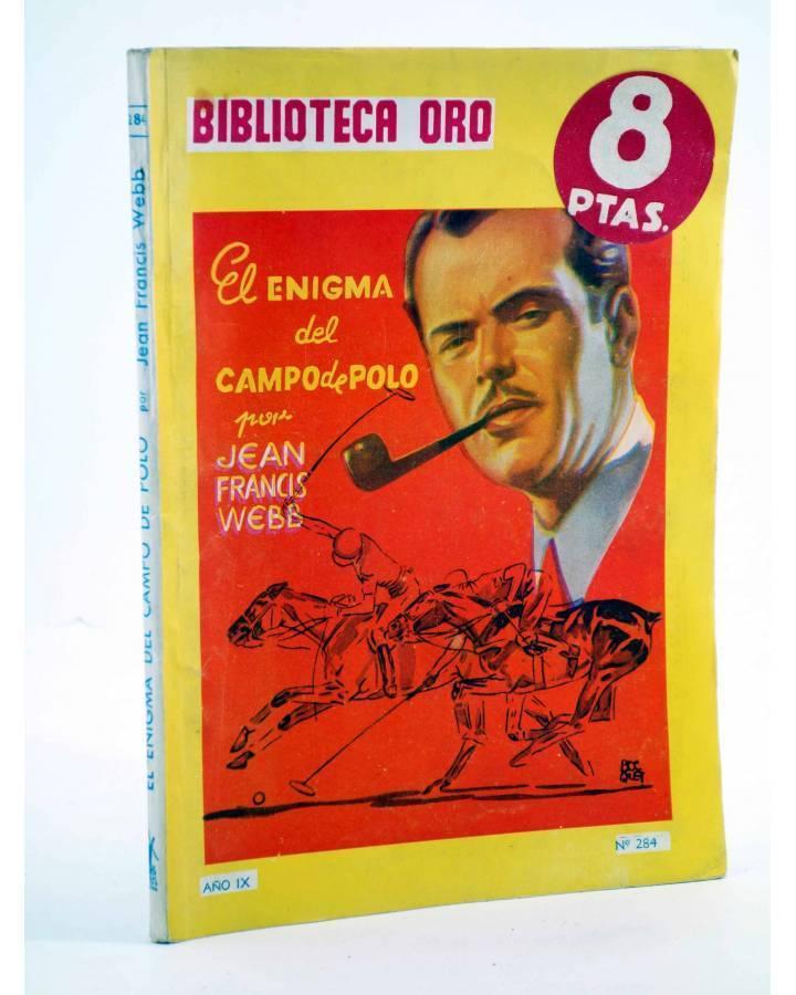 Cubierta de BIBILOTECA ORO 284. EL ENIGMA DEL CAMPO DE POLO (Jean Francis Webb) Molino Arg. 1946
