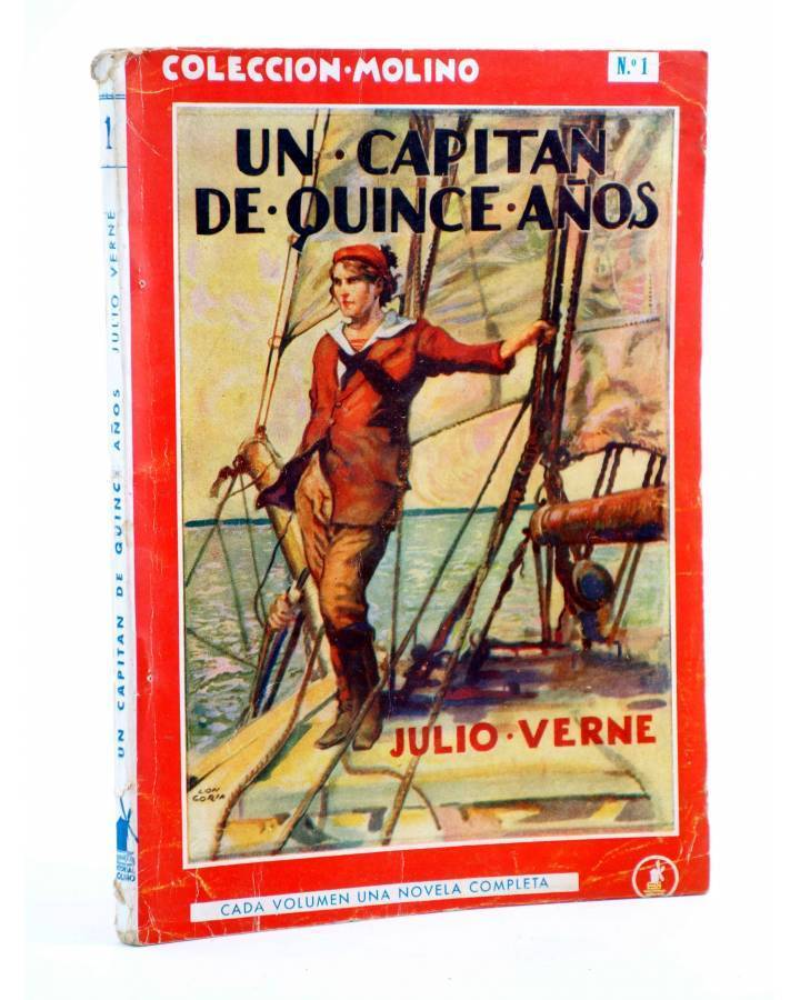 Cubierta de COLECCIÓN MOLINO 1. UN CAPITÁN DE QUINCE AÑOS (Julio Verne) Molino Circa 1945
