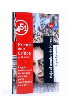 Cubierta de BAJO EL NOMBRE DE NORMA (Brigitte Burmeister) 451 Editores 2009