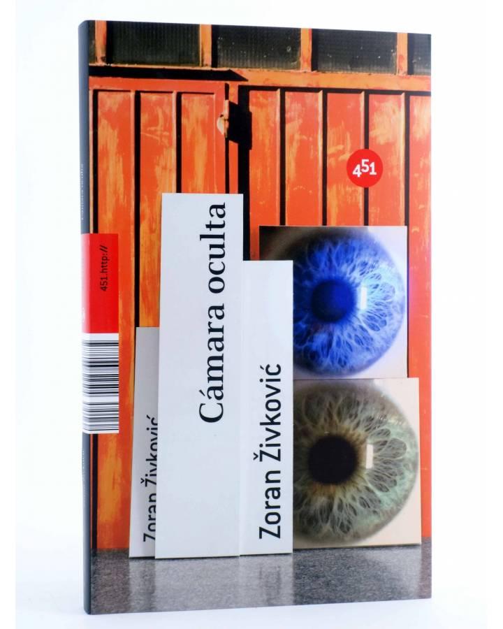 Cubierta de CÁMARA OCULTA (Zoran Zivkovic) 451 Editores 2009
