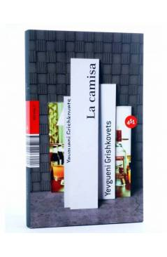 Cubierta de LA CAMISA (Yevgueni Grishkovets) 451 Editores 2007