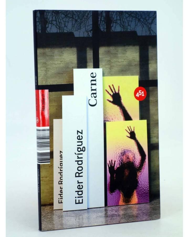 Cubierta de CARNE (Eider Rodríguez) 451 Editores 2008