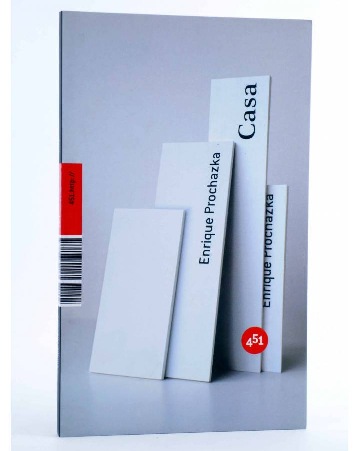 Cubierta de CASA (Enrique Prochazka) 451 Editores 2007