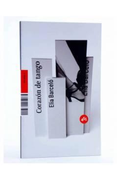 Cubierta de CORAZÓN DE TANGO (Elia Barceló) 451 Editores 2007