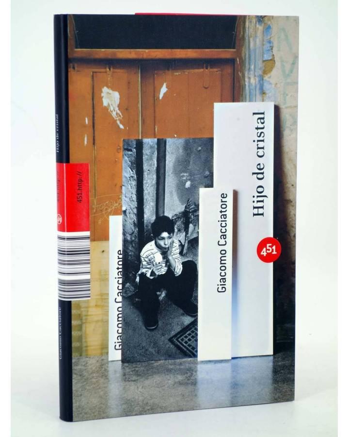 Cubierta de HIJO DE CRISTAL (Giacomo Cacciatore) 451 Editores 2008