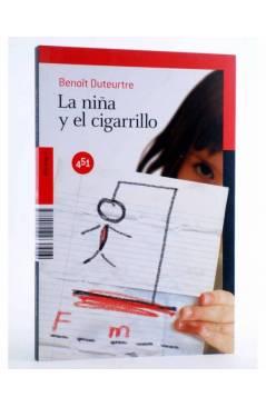 Cubierta de LA NIÑA Y EL CIGARRILLO (Benoit Duteurtre) 451 Editores 2010