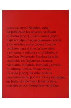 Muestra 1 de NO ME ENTERÉ DE NADA (Diego De Silva) 451 Editores 2008