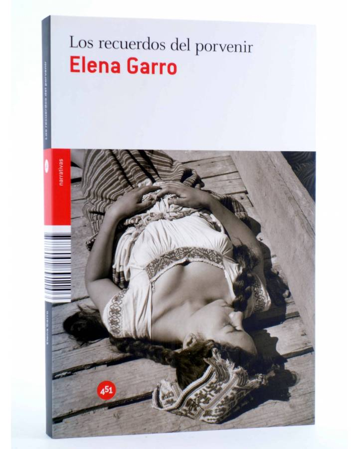 Cubierta de LOS RECUERDOS DEL PORVENIR (Elena Garro) 451 Editores 2011