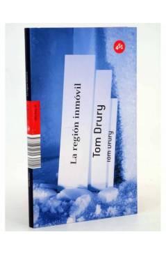 Cubierta de LA REGIÓN INMÓVIL (Tom Drury) 451 Editores 2009