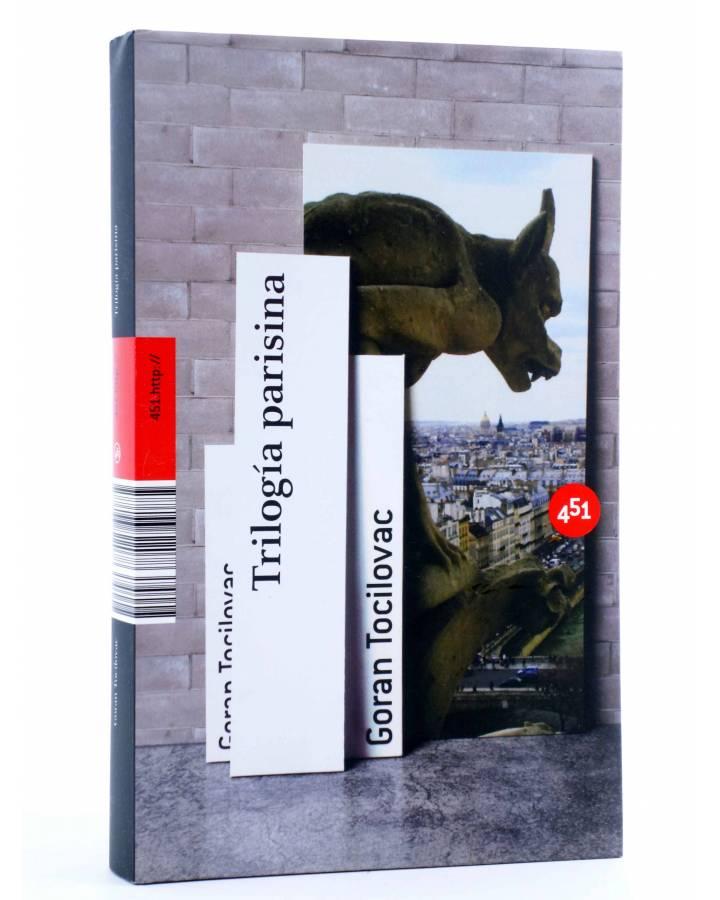 Cubierta de TRILOGÍA PARISINA (Goran Tocilovac) 451 Editores 2007