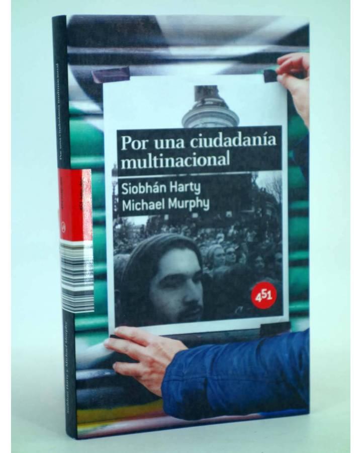 Cubierta de POR UNA CIUDADANÍA MULTINACIONAL (Siobhán Harty / Michael Murphy) 451 Editores 2007
