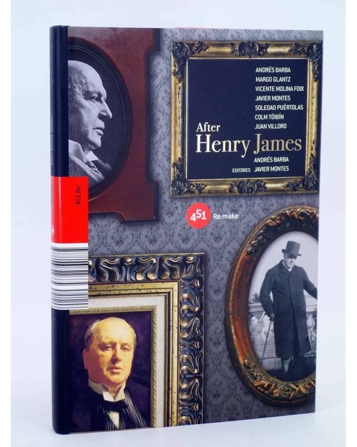 Cubierta de AFTER HENRY JAMES (Andrés Barba Y Javier Montes) 451 Editores 2009