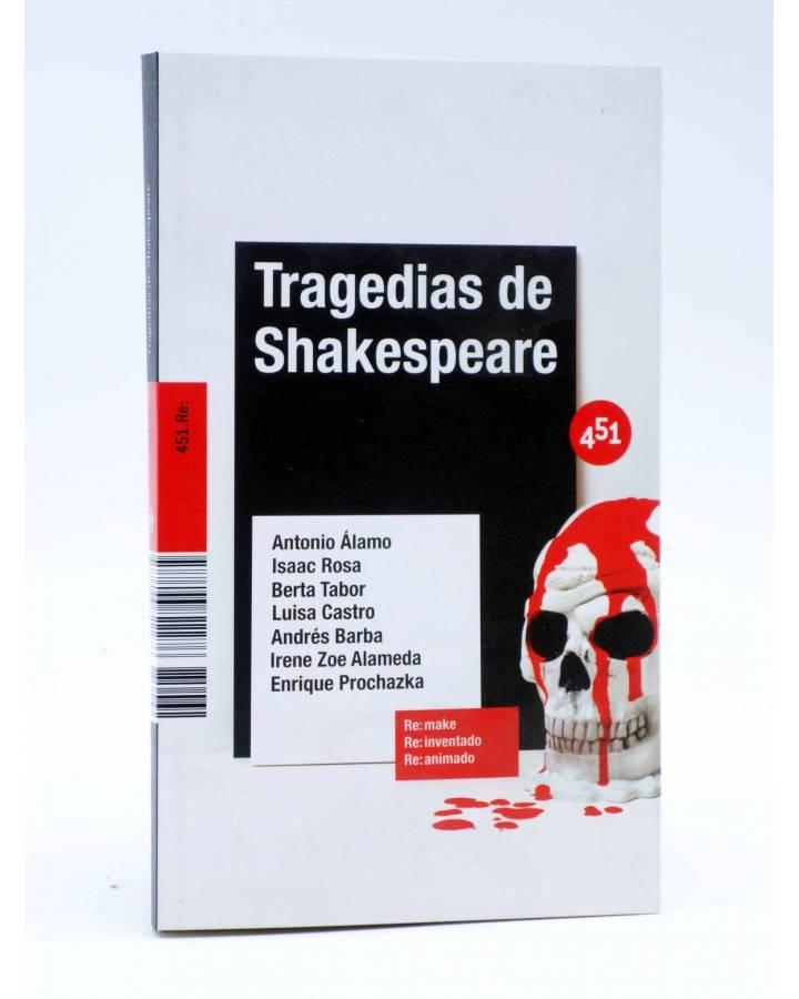 Cubierta de TRAGEDIAS DE SHAKESPEARE (Vv.Aa.) 451 Editores 2007