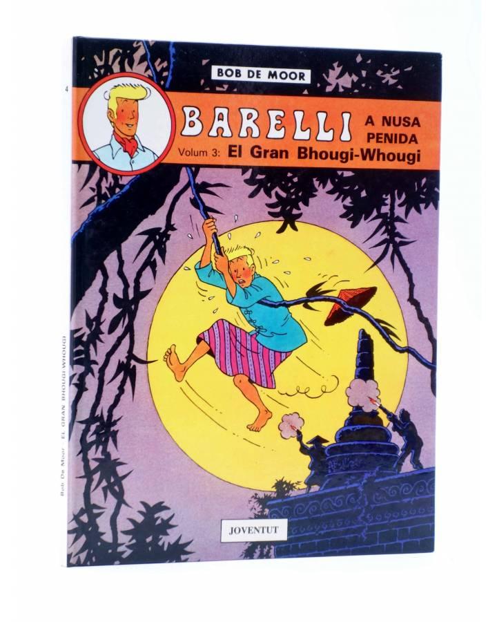 Cubierta de BARELLI A NUSA PENIDA VOLUM 3. EL GRAN BHOUGI-WHOUGI (Bob De Moor) Joventud 1991