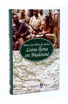 Cubierta de TIERRA INCÓGNITA. LUNA LLENA EN MEDOUNÉ (Juan Luís Oliva De Suelves) Edhasa 2008
