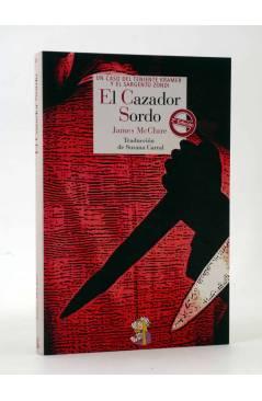 Cubierta de EL CAZADOR SORDO. TENIENTE KRAMER Y SARGENTO ZONDI (James Mcclure) Reino de Cordelia 2013