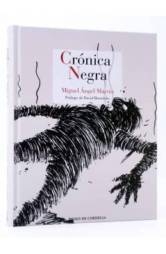 Muestra 2 de CRÓNICA NEGRA (Miguel Ángel Martin) Reino de Cordelia 2017