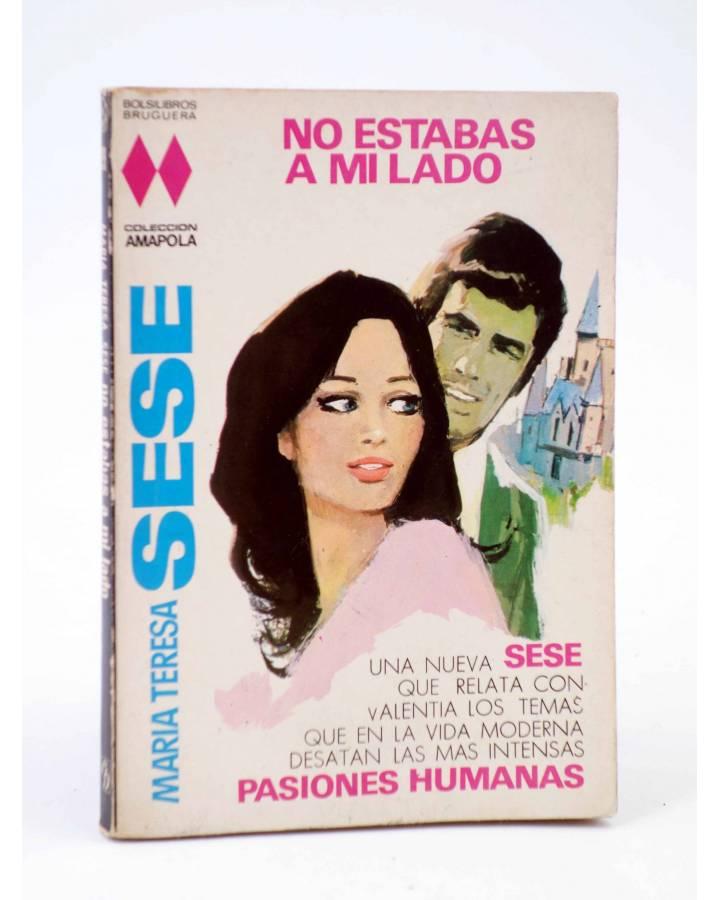 Cubierta de COLECCIÓN AMAPOLA 999. NO ESTABAS A MI LADO (María Teresa Sesé) Bruguera Bolsilibros 1971