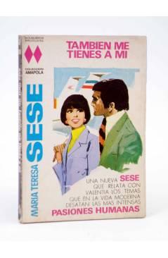 Cubierta de COLECCIÓN AMAPOLA 1000. TAMBIÉN ME TIENES A MI (María Teresa Sesé) Bruguera Bolsilibros 1971