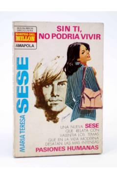 Cubierta de COLECCIÓN AMAPOLA 1042. SIN TI NO PODRÍA VIVIR (María Teresa Sesé) Bruguera Bolsilibros 1973