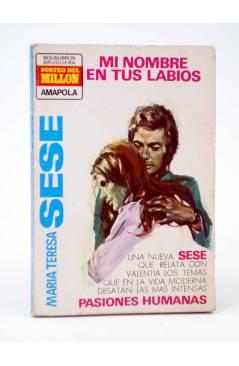 Cubierta de COLECCIÓN AMAPOLA 1043. MI NOMBRE EN TUS LABIOS (María Teresa Sesé) Bruguera Bolsilibros 1973