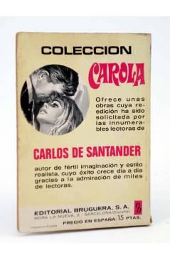 Contracubierta de COLECCIÓN CAROLA 424. NIEBLA EN EL ALMA (Carlos De Santander) Bruguera Bolsilibros 1974