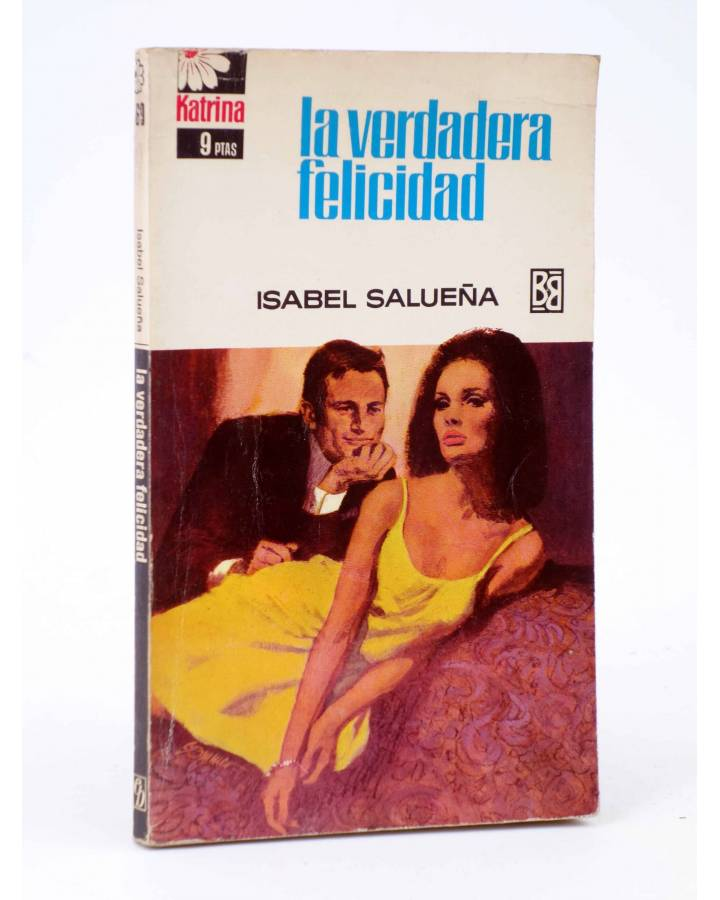 Cubierta de COLECCIÓN KATRINA 69. LA VERDADERA FELICIDAD (Isabel Salueña) Bruguera Bolsilibros 1968