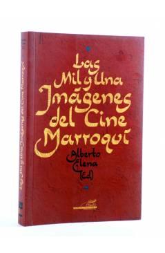 Cubierta de LAS MIL Y UNA NOCHES DEL CINE MARROQUÍ (Alberto Elena Ed.) T&B 2007