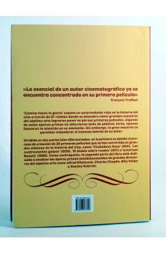 Contracubierta de CAMINO HACIA LA GLORIA LAS OPERAS PRIMAS DE LOS GRANDES MAESTROS (Luís López Varona) T&B 2006