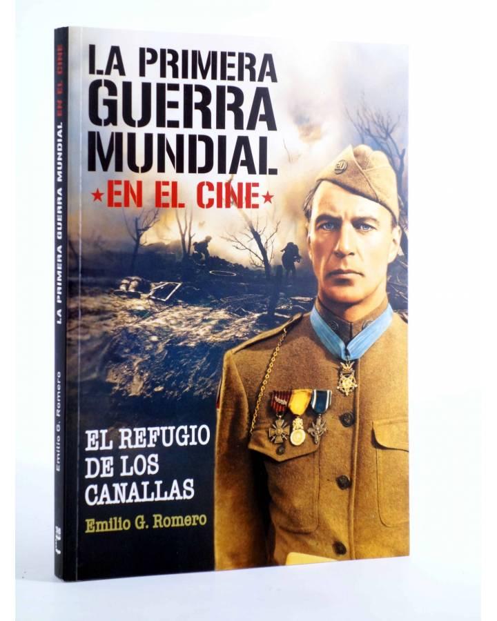 Cubierta de LA PRIMERA GUERRA MUNDIAL EN EL CINE. EL REFUGIO DE LOS CANALLAS (Emilio G. Romero) T&B 2013