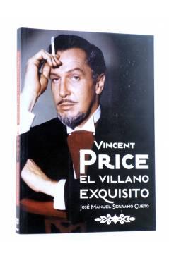 Cubierta de VINCENT PRICE EL VILLANO EXQUISITO (José Manuel Serrano Cueto) T&B 2011