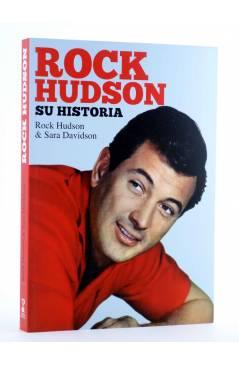 Cubierta de ROCK HUDSON: SU HISTORIA (Rock Hudson / Sara Davidson) Torres de Papel 2014
