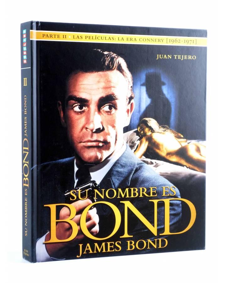 Cubierta de SU NOMBRE ES BOND JAMES BOND. PARTE II. LA ERA CONNERY 1962-1971 (Juan Tejero) Bookland 2015