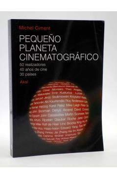 Cubierta de PEQUEÑO PLANETA CINEMATOGRÁFICO (Michel Ciment) Akal 2007