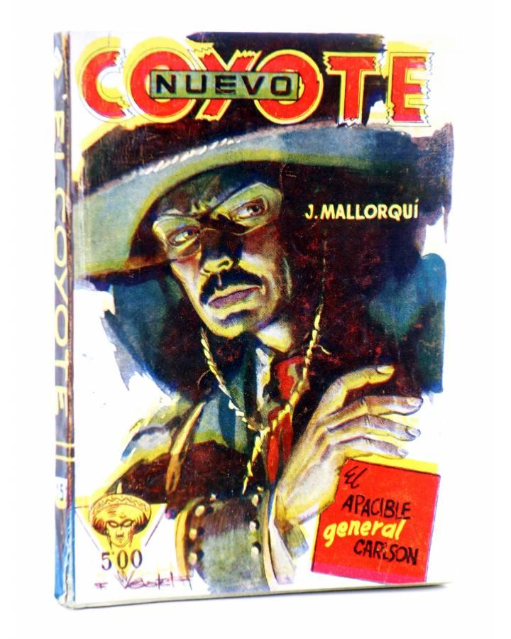 Cubierta de EL COYOTE 151. NUEVO COYOTE 21: EL APACIBLE GERENAL CARLSON (José Mallorquí) Cliper 1951