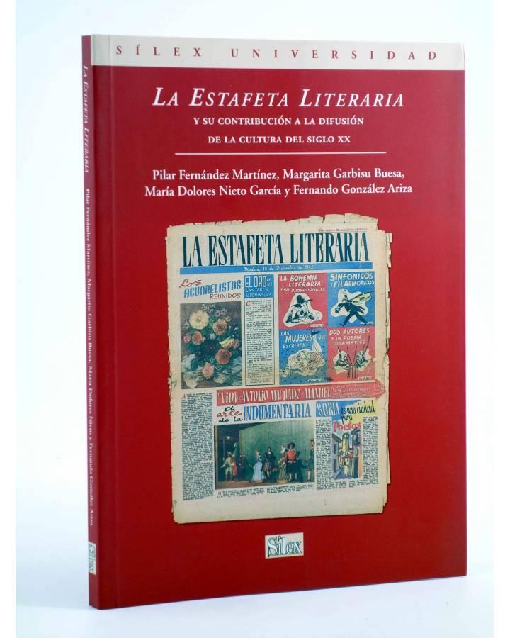 Cubierta de LA ESTAFETA LITERARIA Y SU CONTRIBUCIÓN A LA DIFUSIÓN DE LA CULTURA DEL SIGLO XX (Vvaa) Sílex 2010