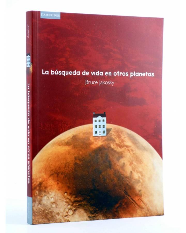 Cubierta de LA BÚSQUEDA DE VIDA EN OTROS PLANETAS (Bruce Jakosky) Cambridge University Press 1999