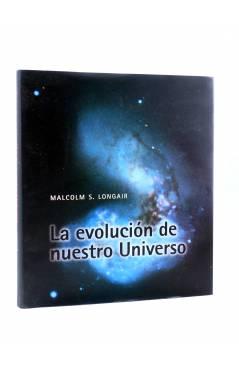 Cubierta de LA EVOLUCIÓN DE NUESTRO UNIVERSO (Malcolm S. Longair) Cambridge University Press 1998