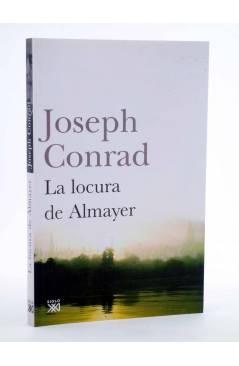 Cubierta de LA LOCURA DE ALMAYER (Joseph Conrad) Siglo XXI 2010