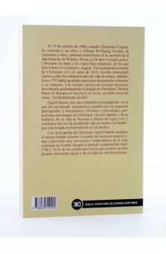 Contracubierta de CHRISTIANNE Y GOETHE. HISTORIA DE UNA RELACIÓN (Sigrid Damn) Siglo XXI 2000