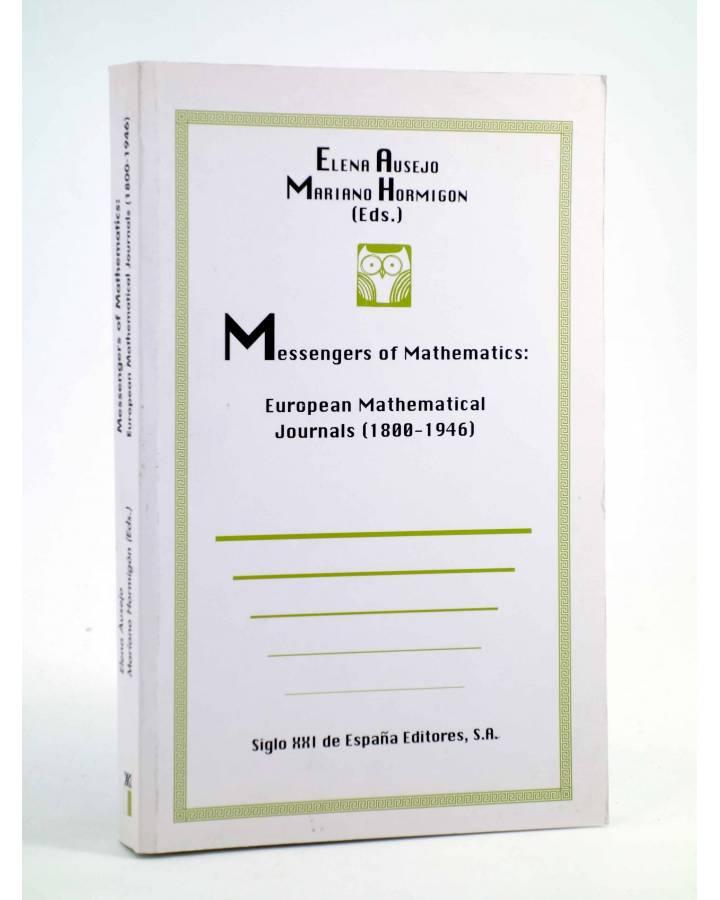 Cubierta de MESSENGERS OF MATHEMATICS: EUROPEAN MATHEMATICAL JOURNALS 1800-1946 (Elena Ausejo / Mariano Hormigón) Siglo