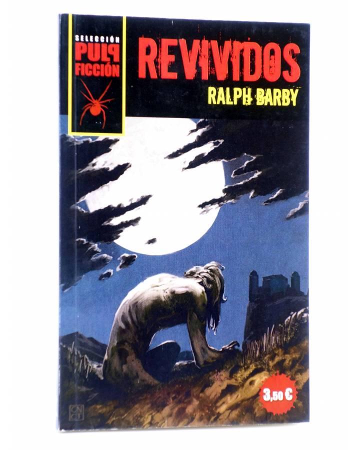 Cubierta de SELECCIÓN PULP FICCIÓN 1. REVIVIDOS (Ralph Barby) 23 Escalones 2011