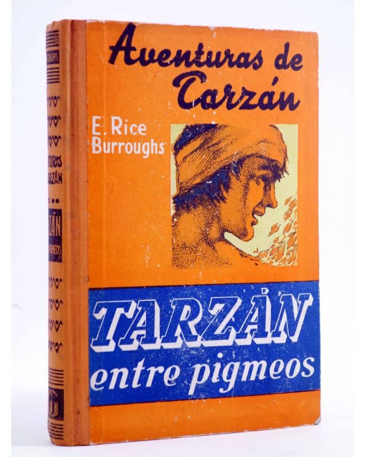 Cubierta de AVENTURAS DE TARZÁN 10. TARZÁN ENTRE PIGMEOS (Edgar Rice Burroughs) Gustavo Gili 1953. 3ª ed