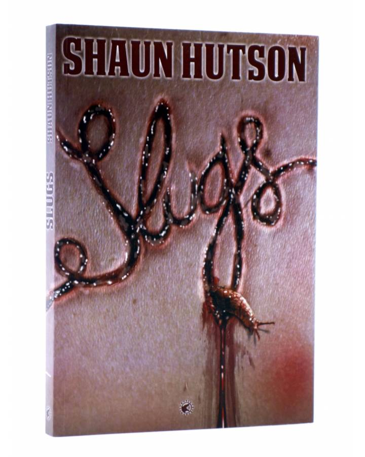 Cubierta de SLUGS MUERTE VISCOSA (Shaun Hutson) Tyrannosaurus 2013