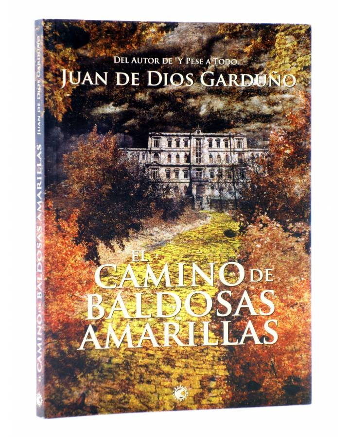 Cubierta de EL CAMINO DE BALDOSAS AMARILLAS (Juan De Dios Garduño) Tyrannosaurus 2012